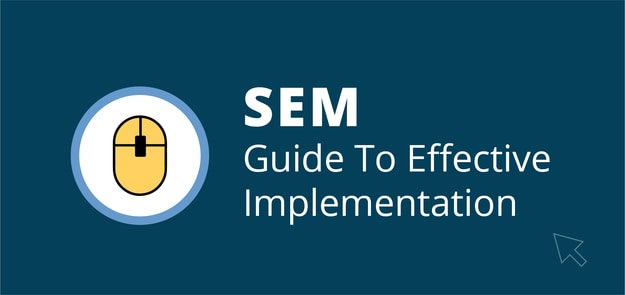 SEM_Guide_To_Effective_Implementation