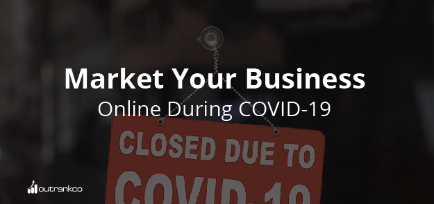 Market Your Business Online During Covid-19