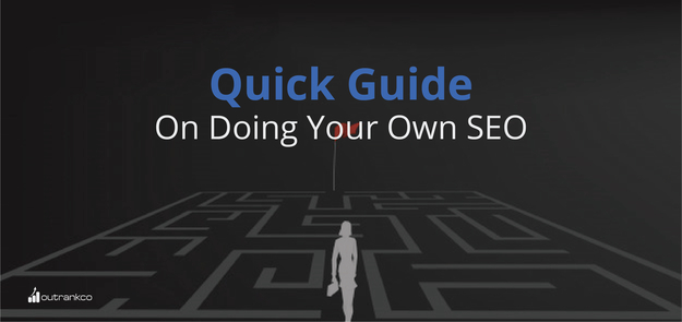 Quick Guide On Doing Your Own SEO