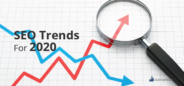 SEO Trends That You Don't Want to Miss for 2020