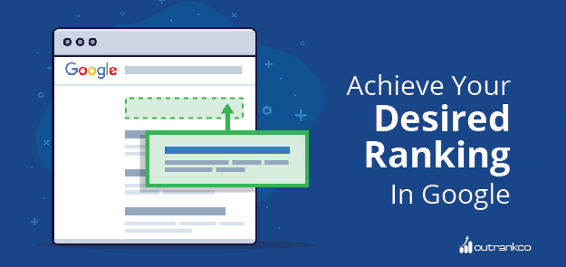 What You Need To Know To Achieve Desired Rank In Google