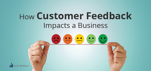 How Customer Feedback Impacts a Business