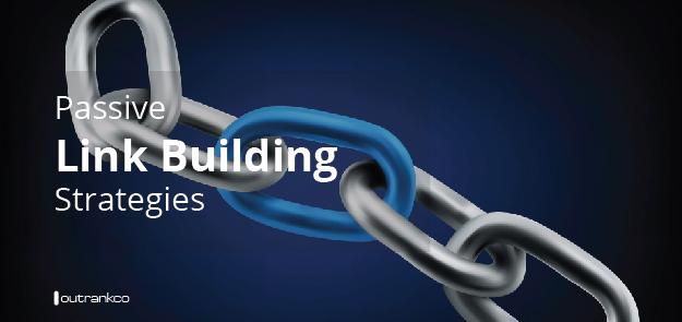Passive Link Building Strategies
