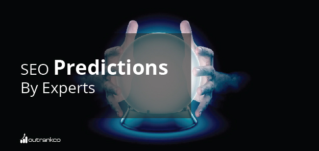 SEO Predictions by Experts